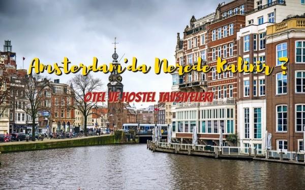 Amsterdam'da Nerede Kalınır?