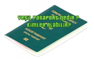 Yeşil Pasaport Nedir ?