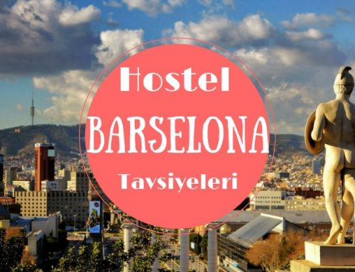 Barselona Hostel Tavsiyesi | En İdeal Barselona Hostelleri