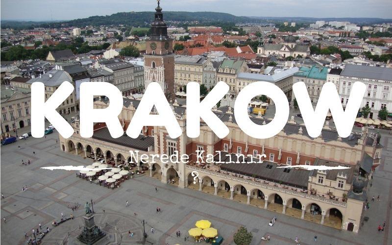 Krakov'da nerede Kalınır ?