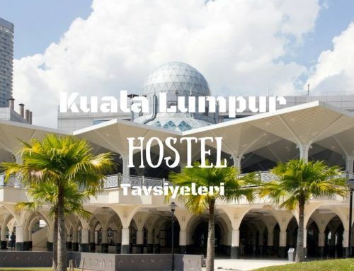 Kuala Lumpur Hostelleri | En İyi 7 Kuala LumpurHostel Tavsiyesi