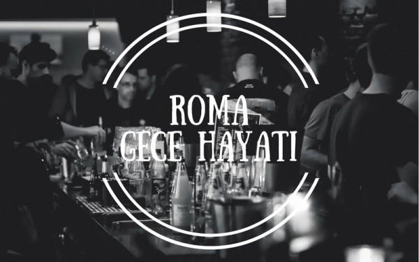 Roma Gece Hayatı