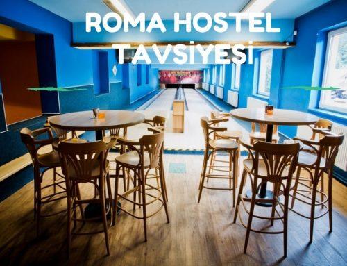 Roma Hostel Tavsiyesi | Roma'da En İyi 7 Hostel