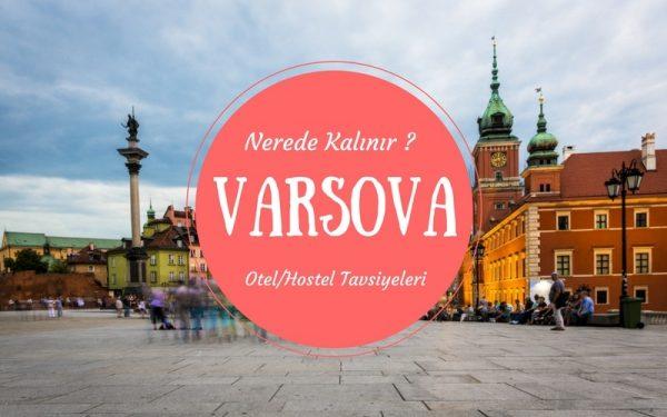 Varşova'da Nerede Kalınır ?