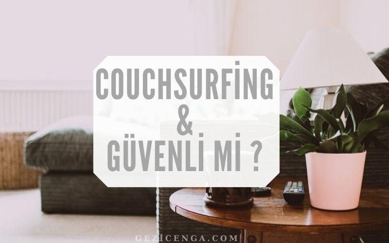 Couchsurfing Güveli Mi ?